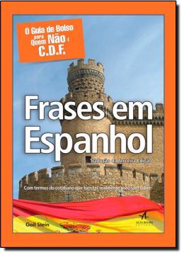GUIA DE BOLSO PARA QUEM NAO E C.D.F., O - FRASES EM ESPANHOL