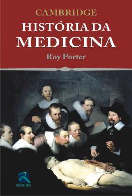 CAMBRIDGE - HISTORIA DA MEDICINA