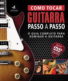 COMO TOCAR GUITARRA PASSO A PASSO COM DVD