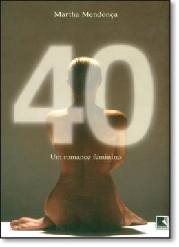 40 - UM ROMANCE FEMININO