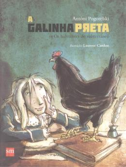 GALINHA PRETA OU OS HABITANTES DO SUBTERRANEO, A