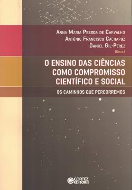 ENSINO DAS CIENCIAS COMO COMPROMISSO CIENTIFICO E SOCIAL, O