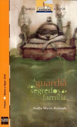GUARDIA DOS SEGREDOS DE FAMILIA, A