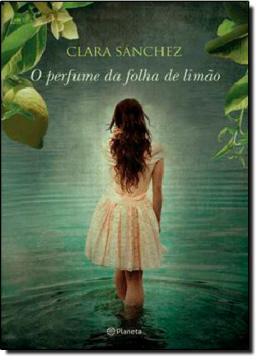PERFUME DA FOLHA DE LIMAO, O