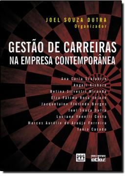 GESTAO DE CARREIRAS NA EMPRESA CONTEMPORANEA