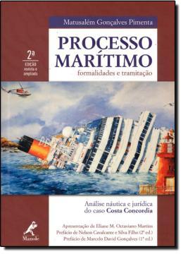 PROCESSO MARITIMO - FORMALIDADES E TRAMITACAO