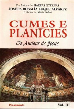 CUMES E PLANICIES - VOL. 3- 2ª EDICAO