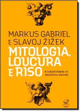 MITOLOGIA, LOUCURA E RISO