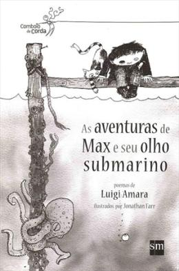 AVENTURAS DE MAX E SEU OLHO SUBMARINO, AS