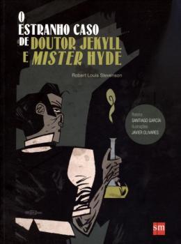 ESTRANHO CASO DE DOUTOR JEKYLL, O
