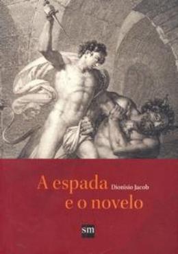 ESPADA E O NOVELO, A