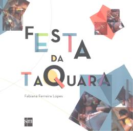 FESTA DA TAQUARA