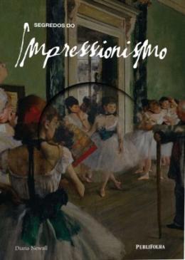 SEGREDOS DO IMPRESSIONISMO