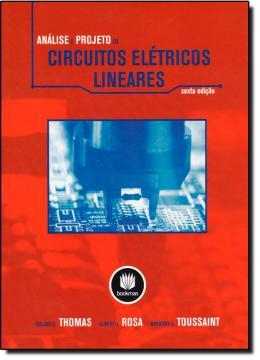 ANALISE E PROJETO DE CIRCUITOS ELETRICOS LINEARES - 6º ED