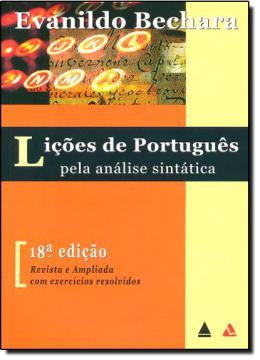 LICOES DE PORTUGUES PELA ANALISE SINTATICA - 18º EDICAO