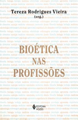 BIOETICA NAS PROFISSOES