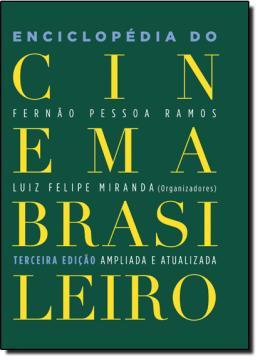 ENCICLOPEDIA DO CINEMA BRASILEIRO - 3º EDICAO