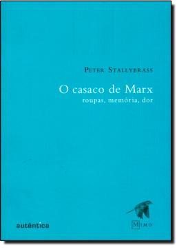 CASACO DE MARX, O