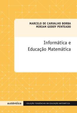 INFORMATICA E EDUCACAO MATEMATICA