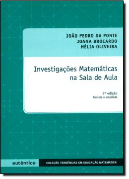INVESTIGACOES MATEMATICAS NA SALA DE AULA