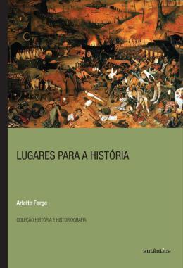 LUGARES PARA A HISTORIA