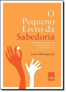 PEQUENO LIVRO DA SABEDORIA, O