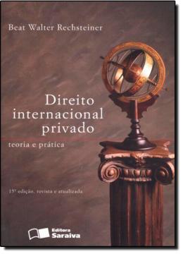 DIREITO INTERNACIONAL PRIVADO - TEORIA E PRATICA - 15ª EDICAO