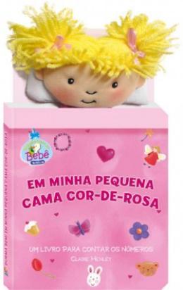 DURMA BEM!  EM MINHA PEQUENA CAMA COR-DE-ROSA
