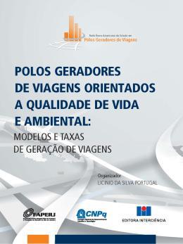 POLOS GERADORES DE VIAGENS ORIENTADOS A QUALIDADE DE VIDA E AMBIENTAL