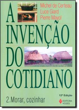 INVENCAO DO COTIDIANO, A - V.2