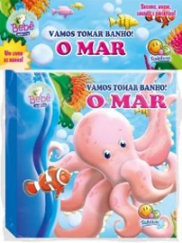 VAMOS TOMAR BANHO - O  MAR