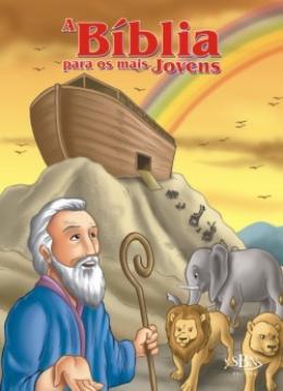 BIBLIA PARA OS MAIS JOVENS, A - VOL. UNICO