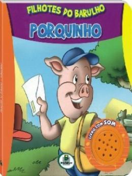 FILHOTES DO BARULHO - PORQUINHO