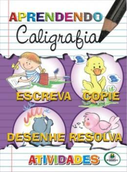 APRENDENDO CALIGRAFIA - ATIVIDADES
