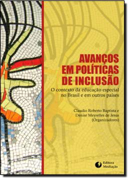 AVANCOS EM POLITICAS DE INCLUSAO