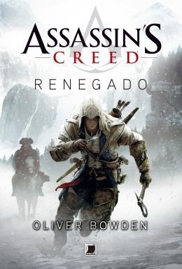 ASSASSIN´S CREED - RENEGADO