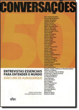 CONVERSACOES - 50 ENTREVISTAS  ESSENCIAIS PARA ENTENDER O MUNDO