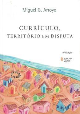 CURRICULO, TERRITORIO EM DISPUTA