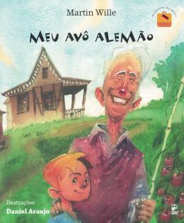 MEU AVO ALEMAO - COLECAO IMIGRANTES DO BRASIL