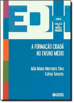 FORMACAO CIDADA NO ENSINO MEDIO, A