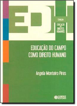 EDUCACAO DO CAMPO COMO DIREITO HUMANO