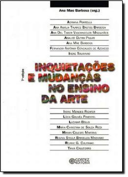 INQUIETACOES E MUDANCAS NO ENSINO DA ARTE