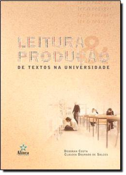 LEITURA E PRODUCAO DE TEXTOS NA UNIVERSIDADE