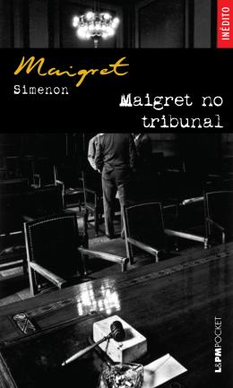 MAIGRET NO TRIBUNAL