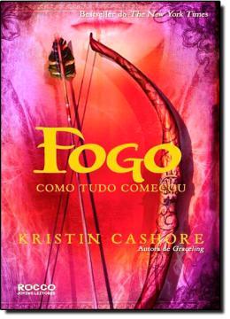 FOGO - COMO TUDO COMECOU - GRACELING 2