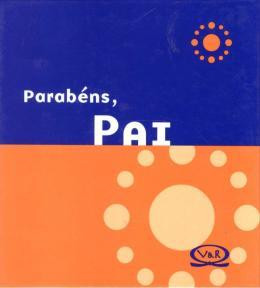 PARABENS, PAI - 2ª ED