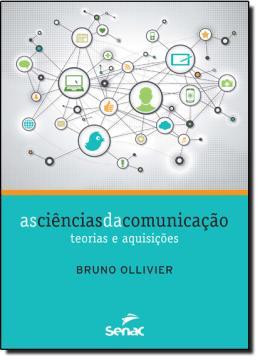 CIENCIAS DA COMUNICACAO, AS  - TEORIAS E AQUISICOES