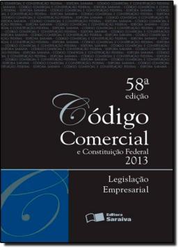 CODIGO COMERCIAL E CONSTITUICAO FEDERAL - TRADICIONAL - 58º EDICAO