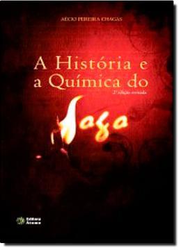 HISTORIA E A QUIMICA DO FOGO, A  - 2º EDICAO