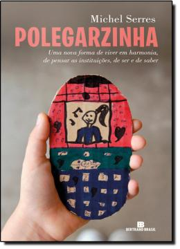 POLEGARZINHA, O